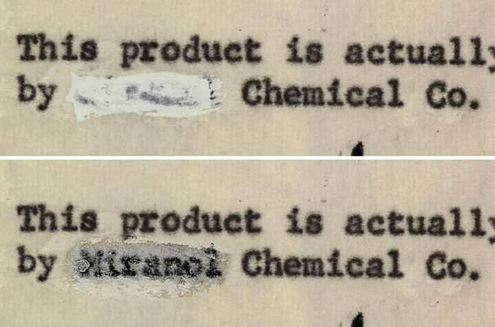 The DRI team uncovered the formula ingredient Miranol by imaging the documents under infrared lighting, which is able to penetrate thin layers, like the painted on correction fluid.